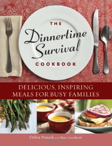 The Dinnertime Survival Cookbook Delicious, Inspiring Meals for Busy Families