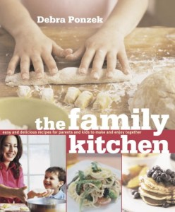 The Family Kitchen Easy and Delicious Recipes for Parents and Kids to Make and Enjoy Together