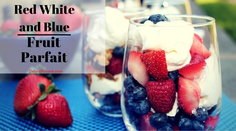 Red White and Blue Fruit Parfait Recipe