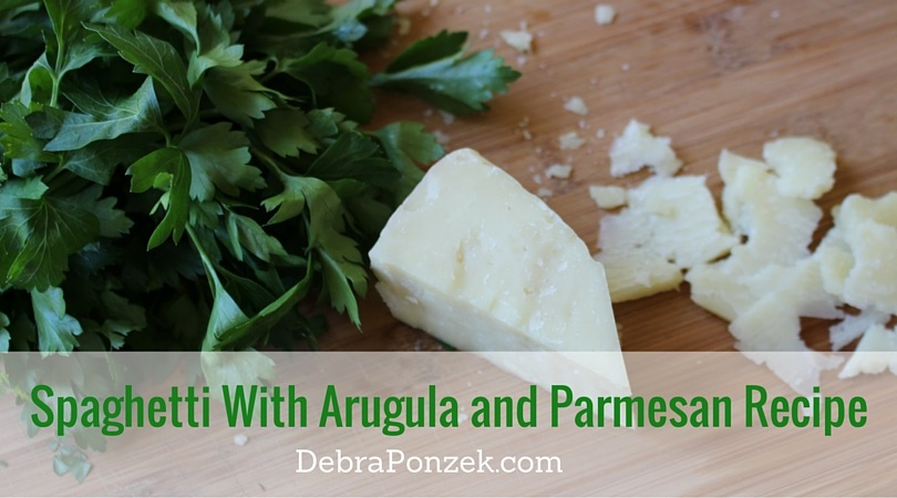 Spaghetti With Arugula and Parmesan Recipe