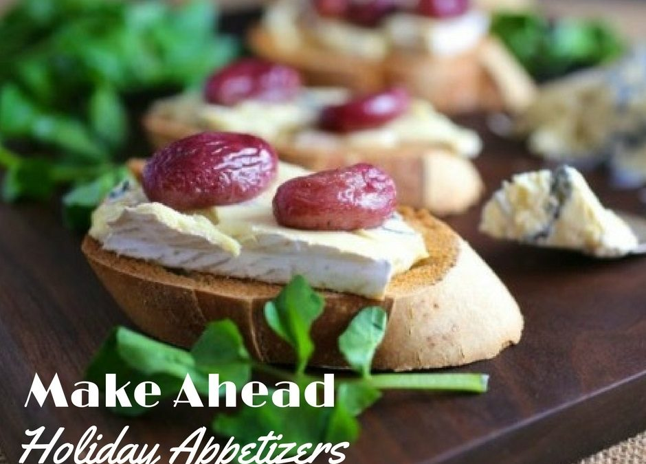 Make Ahead Holiday Appetizers