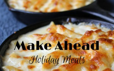 Make Ahead Holiday Meals