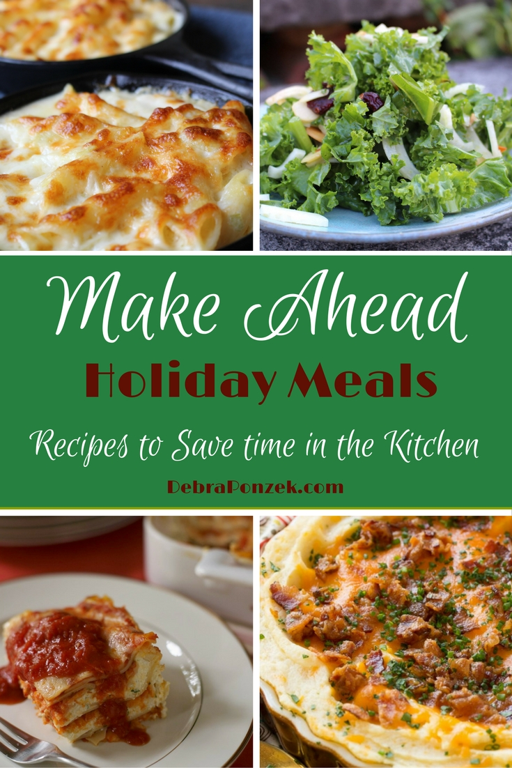 Make Ahead Holiday Meals To Save Time In The Kitchen