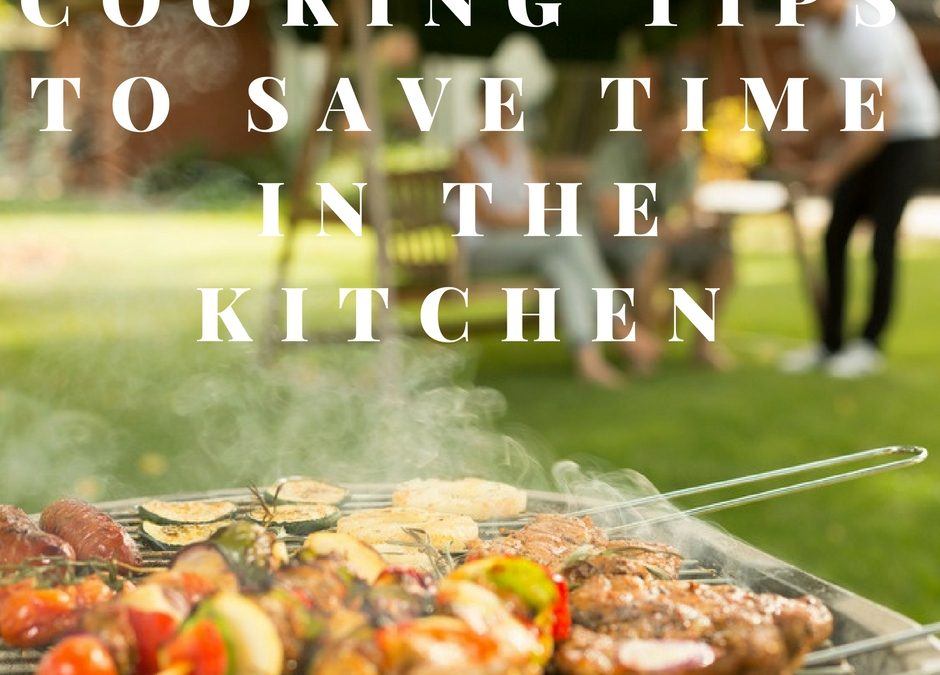 Cooking Tips to Save Time in The Kitchen