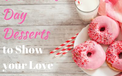 Valentines Day Desserts to Show your Love