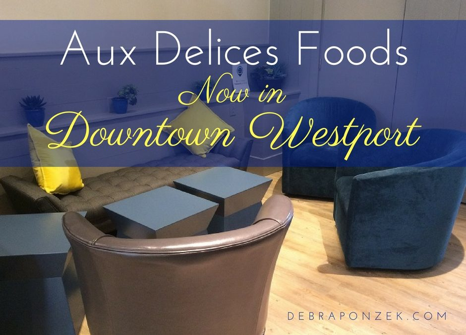 Aux Delices Foods New Westport Location
