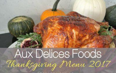 Aux Delices Thanksgiving Menu 2017