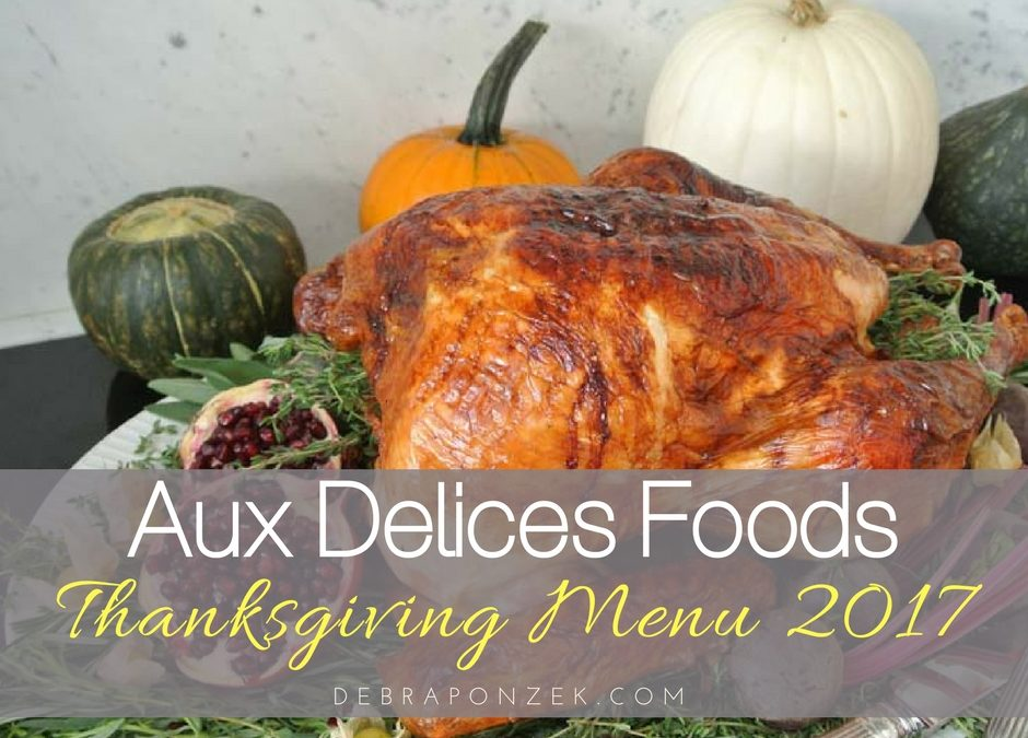 Aux Delices Thanksgiving Menu 2017