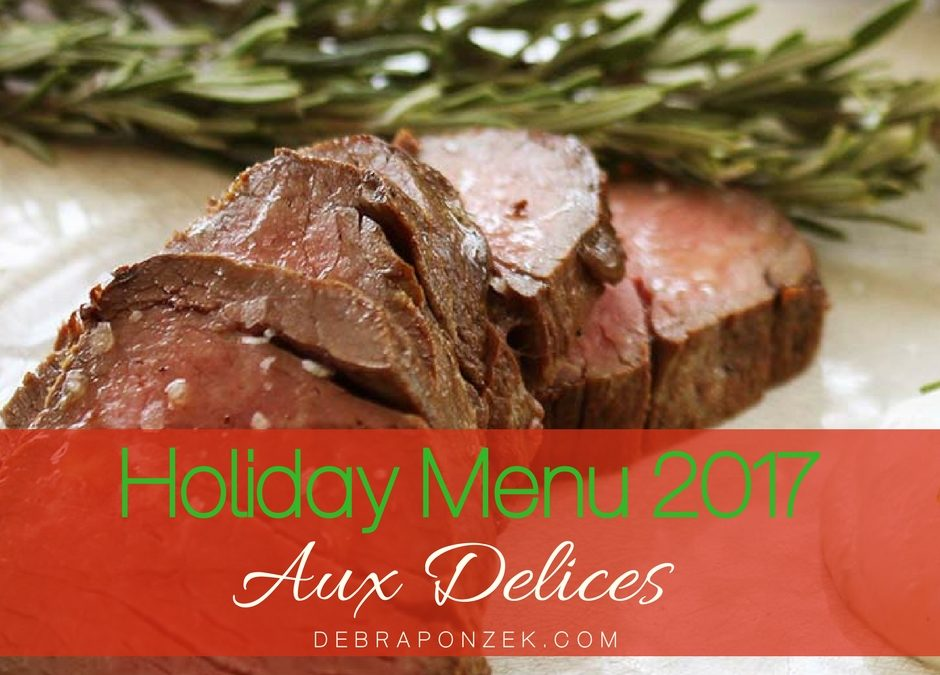 Aux Delices Holiday Menu 2017