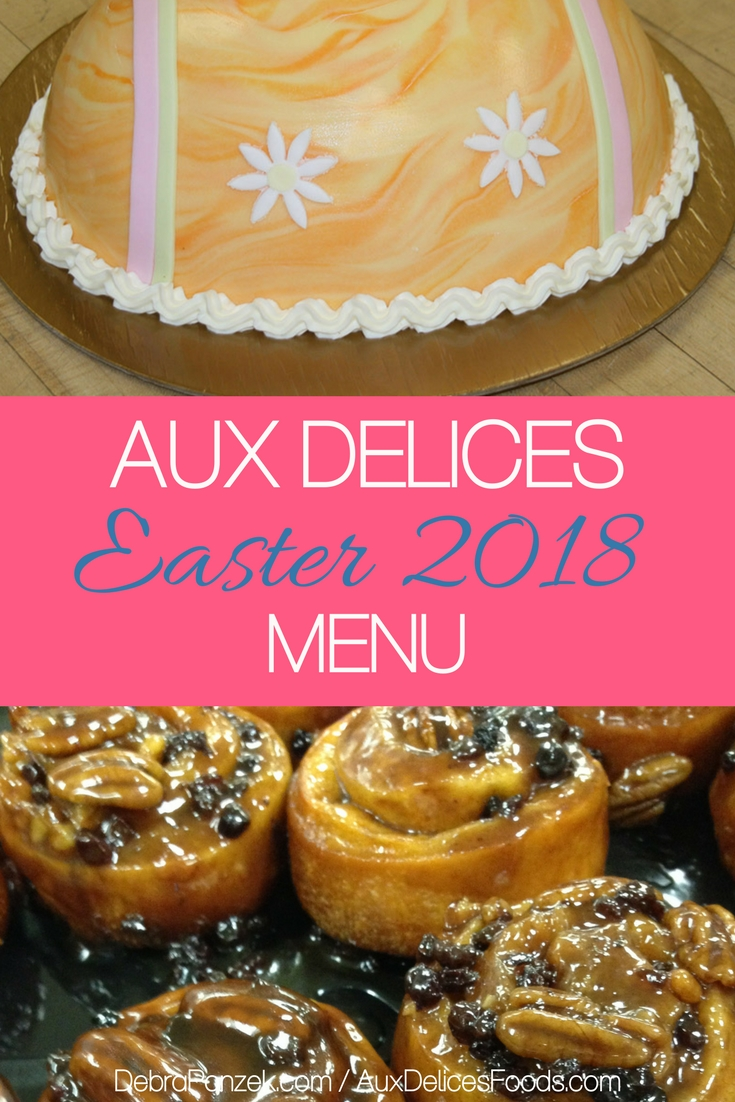 Leave the mess and the hard work out of your holiday celebration by having Aux Delices cater your event with the Aux Delices Easter 2018 Menu.